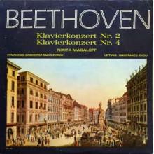 Beethoven* – Nikita Magaloff - Symphonie-Orchester Radio Zurich* , Leitung : Gianfranco Rivoli – Klavierkonzert Nr. 2
