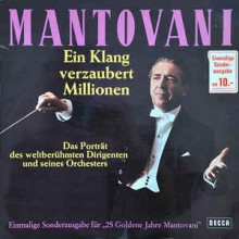 Mantovani – Ein Klang Verzaubert Millionen