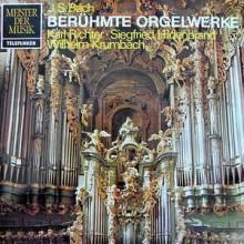 J. S. Bach — Karl Richter · Siegfried Hildenbrand · Wilhelm Krumbach – Berühmte Orgelwerke