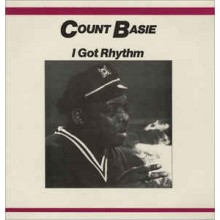 Count Basie ‎– I Got Rhythm