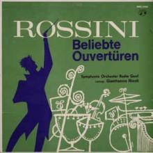 Rossini, Symphonie Orchester Radio Genf Leitung: Gianfranco Rivoli – Beliebte Ouvertüren