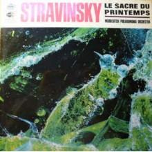 Stravinsky - The Philharmonia Orchestra*, Igor Markevitch – Le Sacre Du Printemps