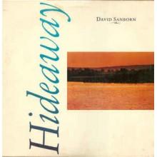 David Sanborn – Hideaway