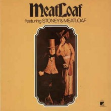 MeatLoaf ‎– Featuring Stoney & Meatloaf