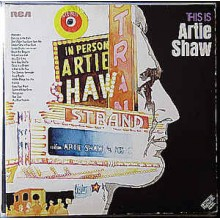 Artie Shaw ‎– This Is Artie Shaw