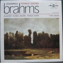 """Johannes Brahms / Budapest """"Kodály Zoltán"""" Girl's Chorus / Ilona Andor – Female Choirs"""
