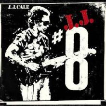 J.J. Cale – 8