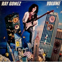 Ray Gomez ‎– Volume