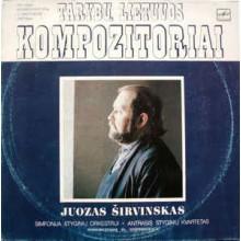 Juozas Širvinskas – Simfonija Styginių Orkestrui / Antrasis Styginių Kvartetas