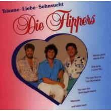 Die Flippers – Träume, Liebe, Sehnsucht