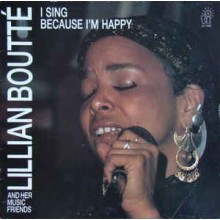 Lillian Boutté And Her Music Friends ‎– I Sing Because I'm Happy