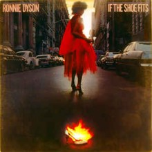 Ronnie Dyson ‎– If The Shoe Fits