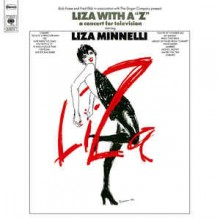 Liza Minnelli – Liza With A 'Z'. A Concert For Television