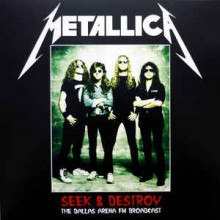 Metallica ‎– Seek & Destroy - The Dallas Arena FM Broadcast Vol 2