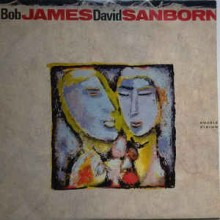 Bob James / David Sanborn ‎– Double Vision