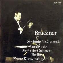 Bruckner* - Rundfunk-Sinfonieorchester Berlin, Franz Konwitschny – Sinfonie Nr. 2 C-moll