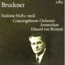 Bruckner - Concertgebouw-Orchester Amsterdam*, Eduard van Beinum – Sinfonie Nr. 8 C-moll