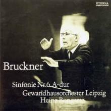 Bruckner - Gewandhausorchester Leipzig, Heinz Bongartz – Sinfonie Nr.6 A-dur