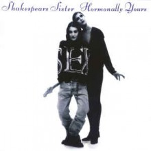 Shakespears Sister ‎– Hormonally Yours