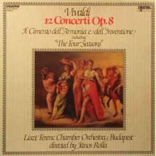 Vivaldi - Liszt Ferenc Chamber Orchestra – 12 Concerti Op.8 - IL Cimento dell'Armonia e dell'Inventione