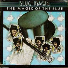 Blue Magic ‎– The Magic Of The Blue