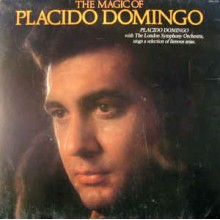 Placido Domingo With The London Symphony Orchestra ‎– The Magic Of Placido Domingo