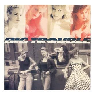 Big Trouble – Big Trouble