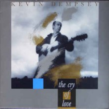 Kevin Dempsey ‎– The Cry Of Love