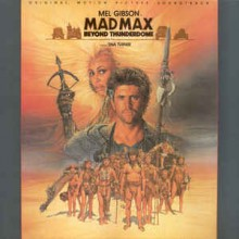 Various ‎– Mad Max - Beyond Thunderdome - Original Motion Picture Soundtrack