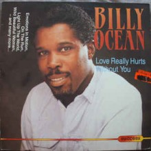Billy Ocean – Love Really Hurts Without You