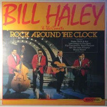 Bill Haley & The Comets ‎– Rock Around The Clock