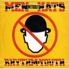 Men Without Hats – Rhythm Of Youth