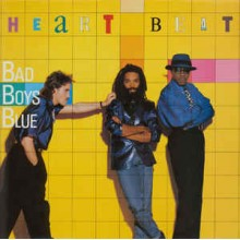 Bad Boys Blue ‎– Heart Beat