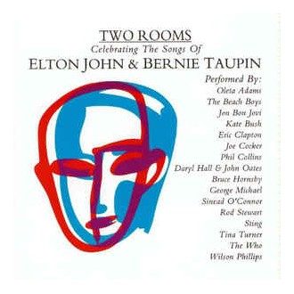 Various ‎– Two Rooms: Celebrating The Songs Of Elton John & Bernie Taupin