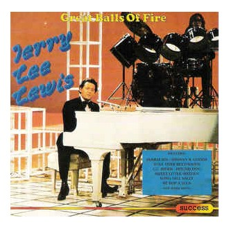 Jerry Lee Lewis – Great Balls Of Fire