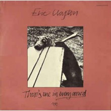 Eric Clapton ‎– There's One In Every Crowd