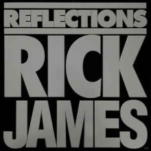 Rick James ‎– Reflections