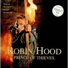 Michael Kamen ‎– Robin Hood: Prince Of Thieves (Original Motion Picture Soundtrack)
