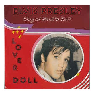 Elvis Presley ‎– King of Rock'n Roll - Lover Doll