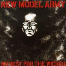New Model Army – No Rest For The Wicked