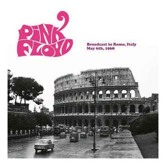 Pink Floyd – Broadcast In Rome, Italy May 6th, 1968