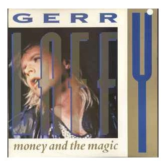 Gerry Laffy ‎– Money And The Magic