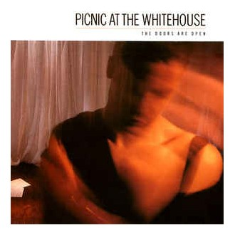 Picnic At The Whitehouse – The Doors Are Open