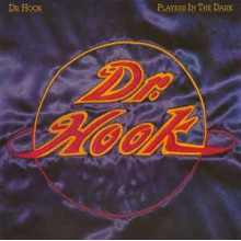 Dr. Hook ‎– Players In The Dark
