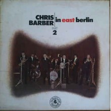 Chris Barber ‎– In East Berlin - Part 2