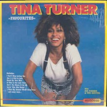 Tina Turner With Ike Turner & The Ikettes ‎– Favourites