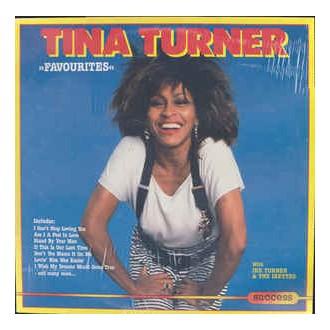 Tina Turner With Ike Turner & The Ikettes – Favourites