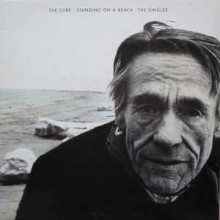 The Cure ‎– Standing On A Beach · The Singles