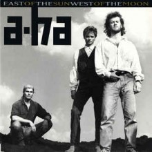 a-ha – East Of The Sun, West Of The Moon