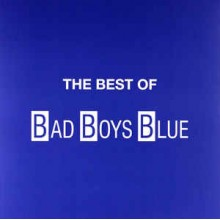 Bad Boys Blue ‎– The Best Of